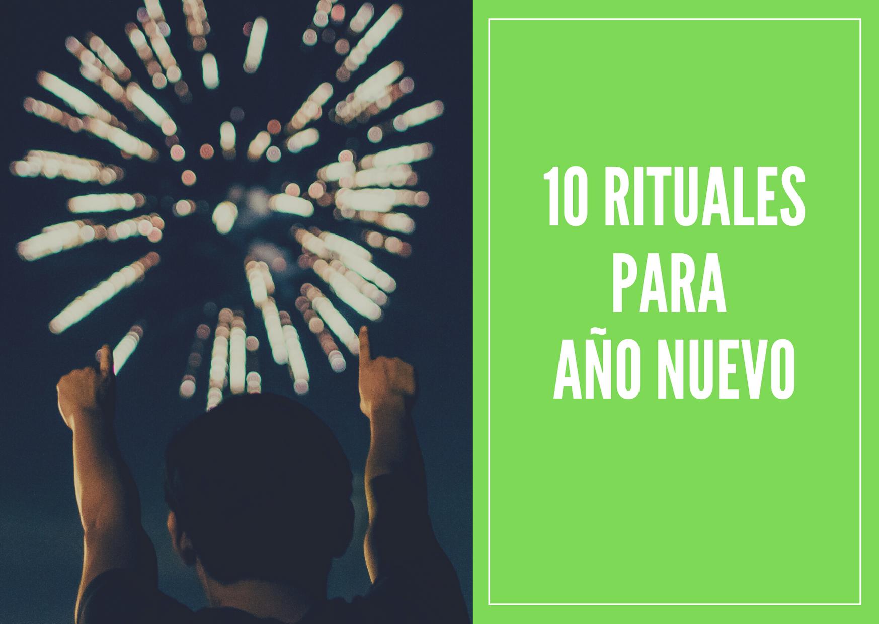10 rituales de año nuevo