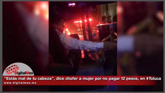 Chófer insulta a mujer por no pagar $12 pesos de pasaje
