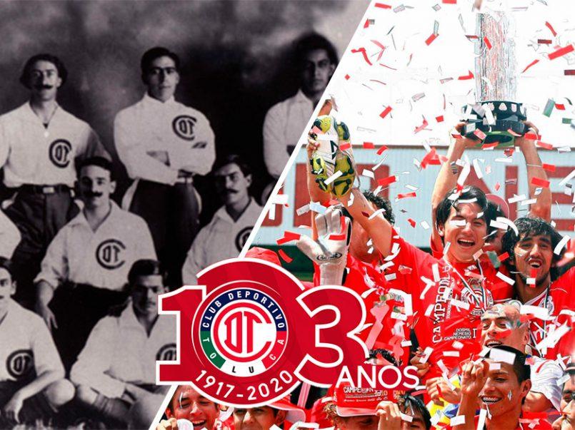 Toluca FC 103 años de Orgullo y Tradición