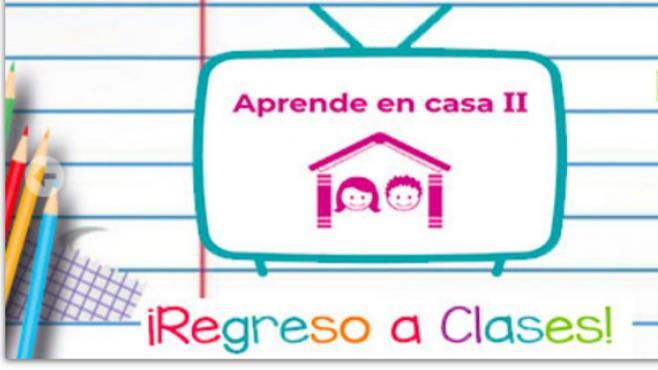 Aprende en casa ll    Guía de canales y horarios, cuadernillos y programación de TV