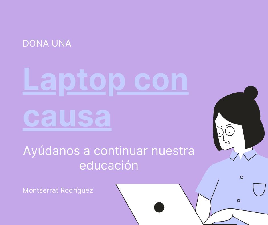Conoce la iniciativa Laptops con Causa en la que te pueden regalar una computadora