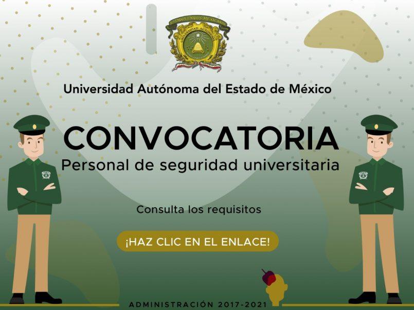 La Universidad Autónoma del Estado de México (UAEMex) dio a conocer su convocatoria para ser parte del Personal de Seguridad Universitaria.