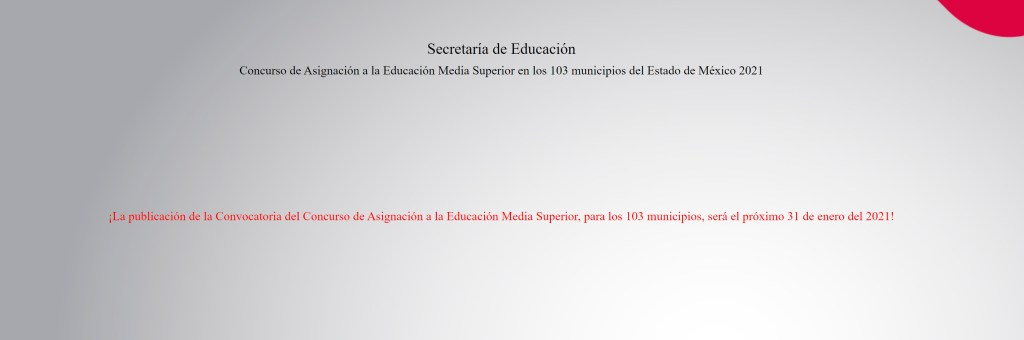 Aspectos importantes prerregistro de aspirantes Media Superior EDOMEX 2021